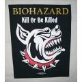 Biohazard - Kill Or Be Killed. Ryggmärke från 2003