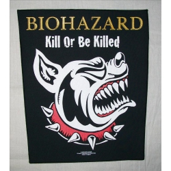 Biohazard - Kill Or Be Killed. Ryggmärke från 2003